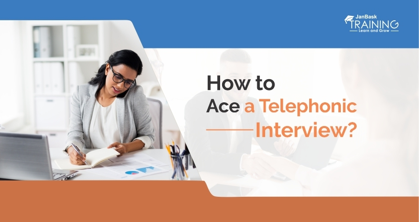 How to Ace a Telephonic Interview?
