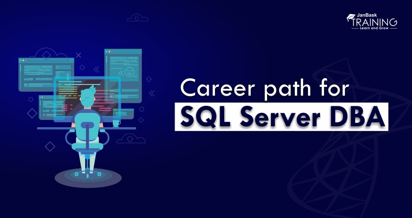 What is the Career Path for a SQL Server DBA?