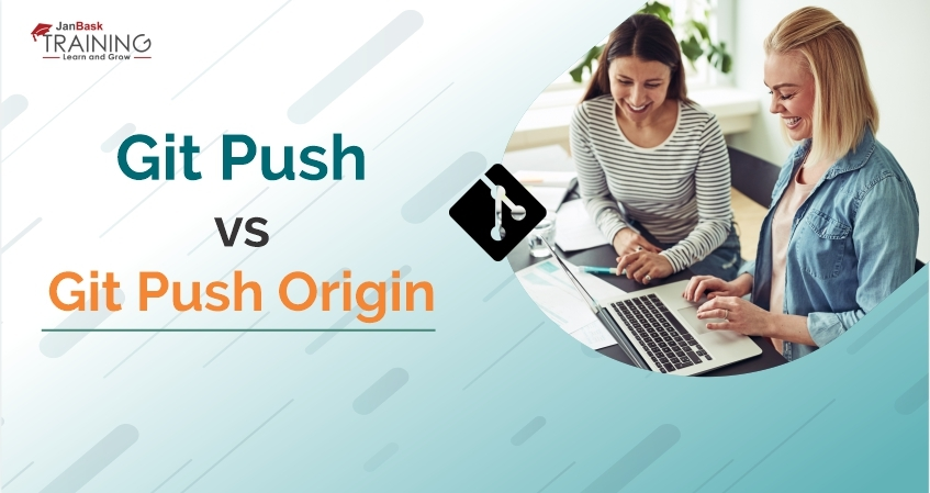 What are the difference between Git Push and Git Push Origin?