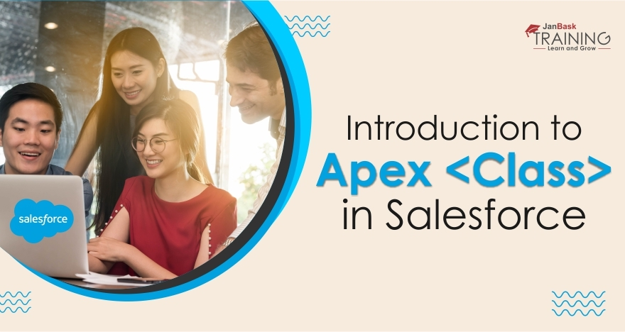 An Introduction to Apex Class in Salesforce for Beginners