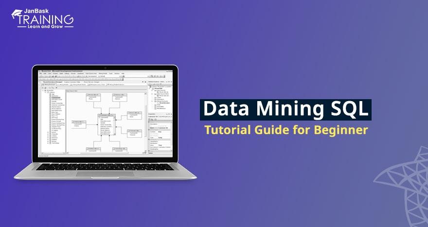 What is Data Mining SQL? Data Mining SQL Tutorial Guide for Beginner