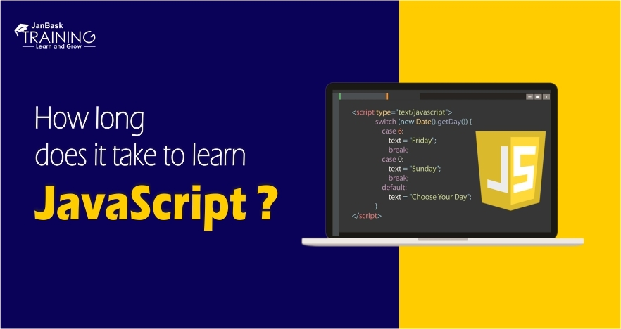 What Is The Time Required To Learn JavaScript Effectively?
