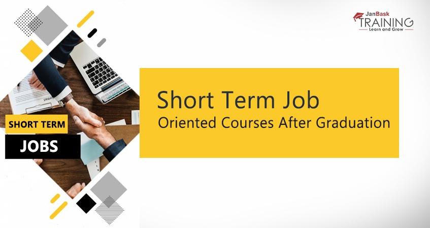 12 Most Popular Job Oriented Short Courses after Graduation