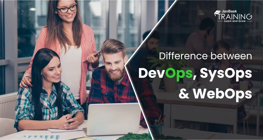 What is Difference Between Devops, Sysops & Webops