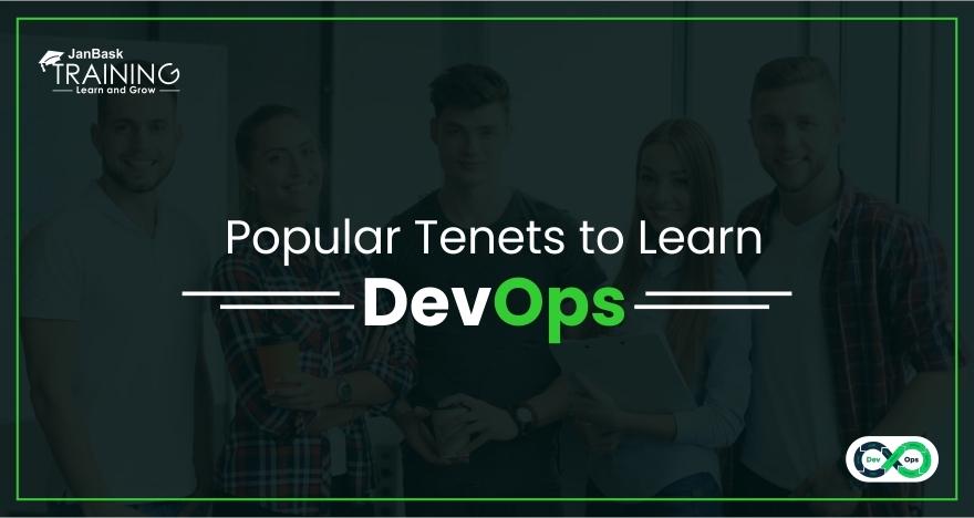 Popular Tenets to Learn DevOps