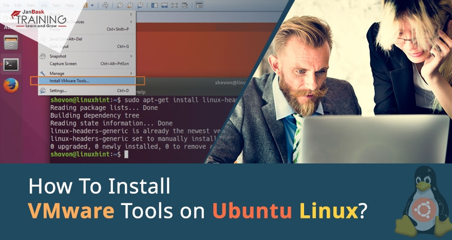 How To Install VMware Tools on Ubuntu Linux?