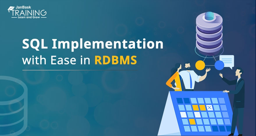 SQL Implementation with Ease in RDBMS