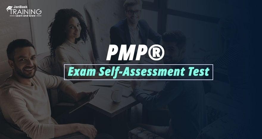 PMP® Exam Self-Assessment Test