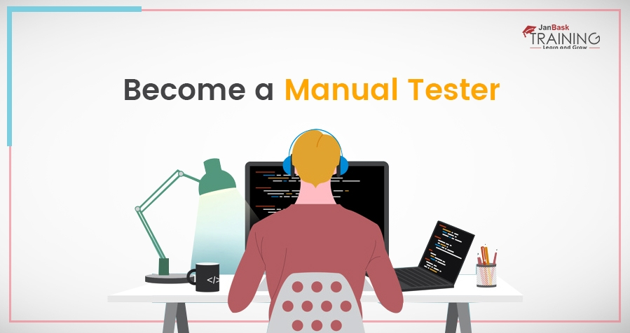 How Can I Become A Manual Tester In Just 30 Days?