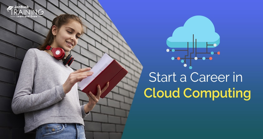 How To Start a Career in Cloud Computing?