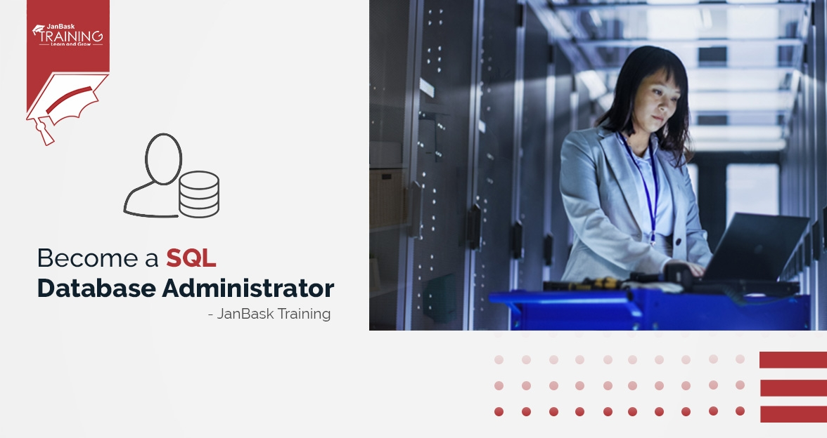 How to Become a SQL Database Administrator?