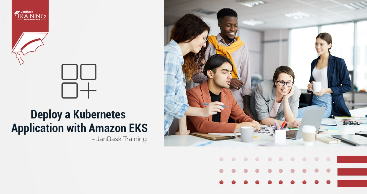 How To Use Amazon EKS And Deploy A Kubernetes Application With It?