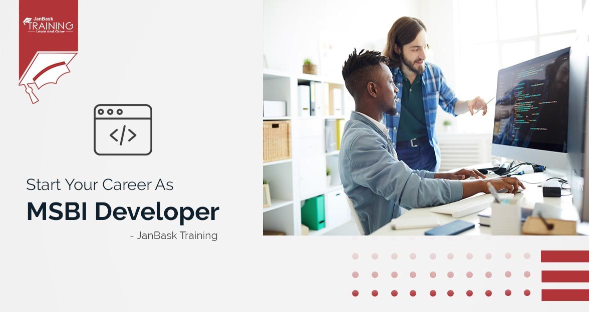 How To Start Your Career As MSBI Developer?