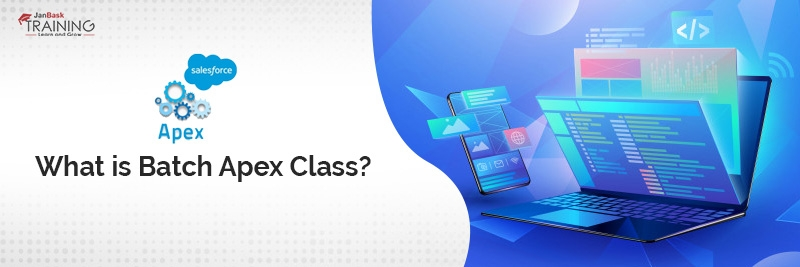 What is Batch Apex Class?