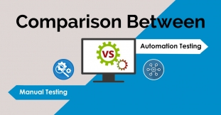 Comparison Between Manual Testing And Automation Testing