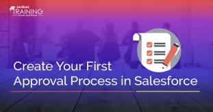 How to Create Your First Approval Process in Salesforce