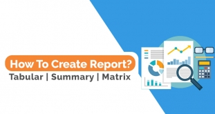 Create Different Format Reports in Salesforce - Tabular, Summary, Matrix and Joined Report