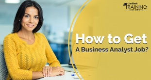 How to Get Your Dream Business Analyst Jobs With the Right Skills Set?