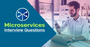 Top 20 Microservices Interview Questions & Answers Experienced