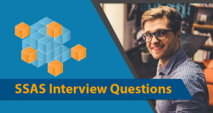 Top 20 SSAS Interview Questions and Answers For Freshers, Experienced