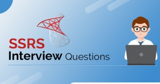 SSRS Interview Questions & Answers For Experienced