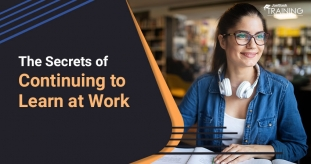 The Secrets of Continuing to Learn at Work