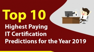 Top 10 Highest Paying IT Certification Predictions for the Year 2019