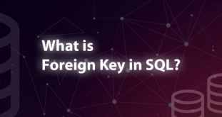 What is Foreign Key in SQL? How to Set, Add, Create & Use of Foreign Key