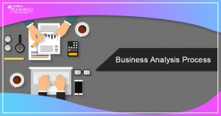 Things You Must Know About The Business Analysis Process