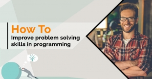Tips to Improve Problem-Solving Skills in Programming