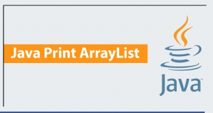 Java Print ArrayList with Examples
